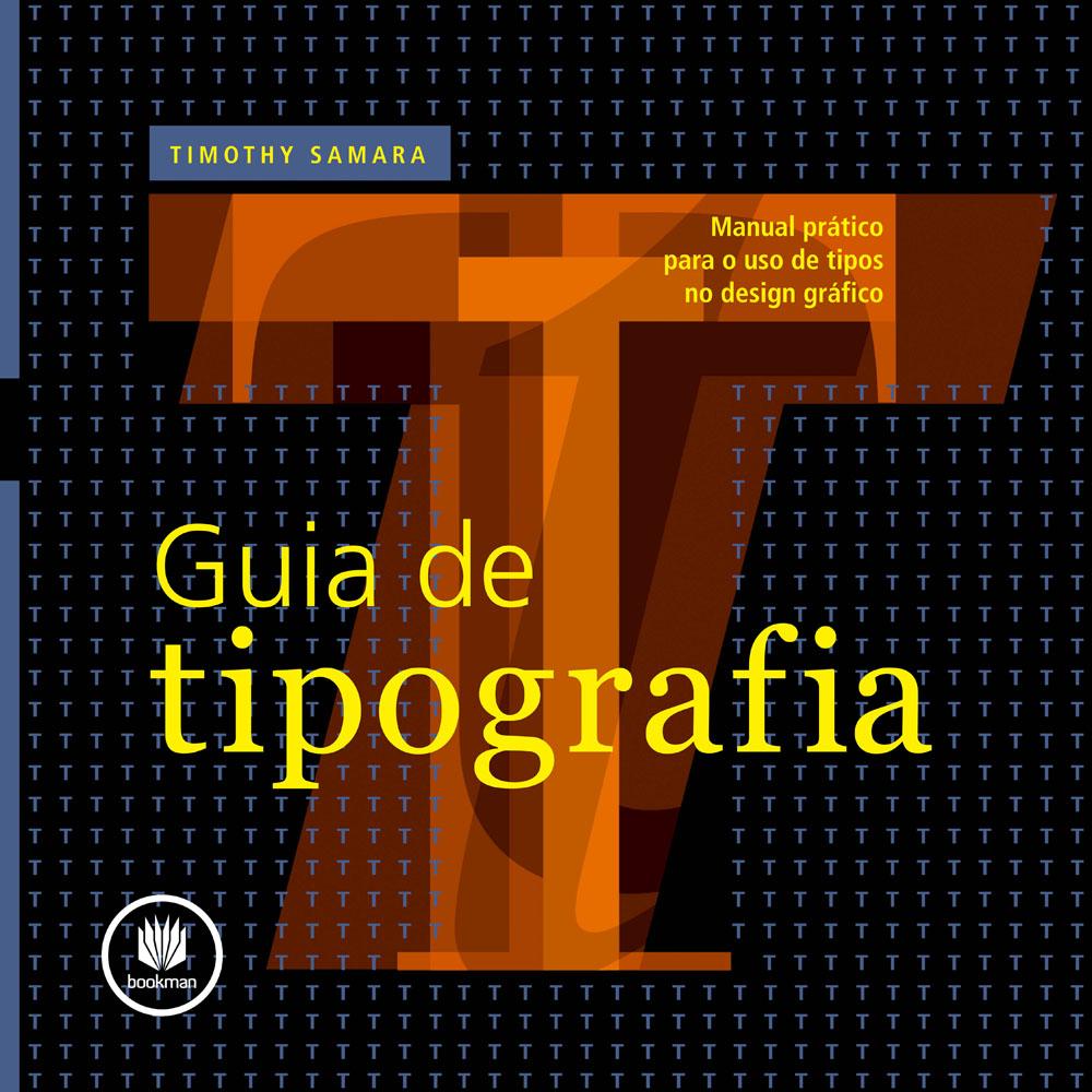Guia de Tipografia Manual Pratico para o Uso de Tipos no Design Grafico