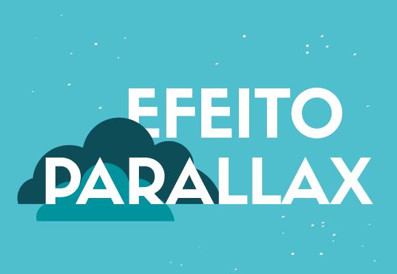 O que é Efeito Parallax?