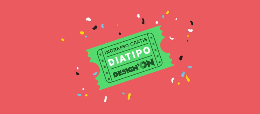 Des1gn ON | Sorteio de ingresso grátis DiaTipo RS 2016 capa