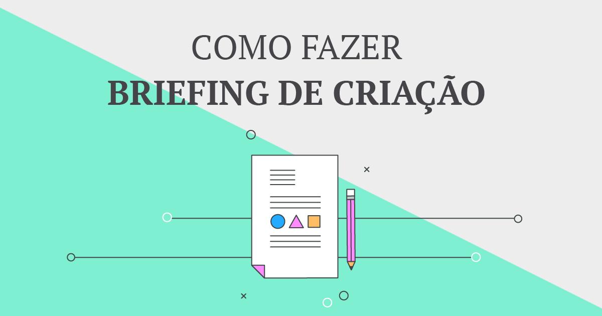 Como Fazer Um Briefing De Criacao Modelo De Briefing Criativo