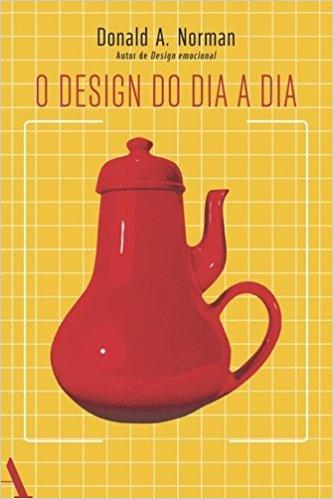 Livro para Designers - O Design do Dia a dia