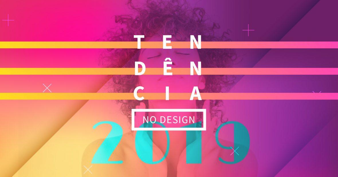Des1gnON | Tendências no Design em 2019