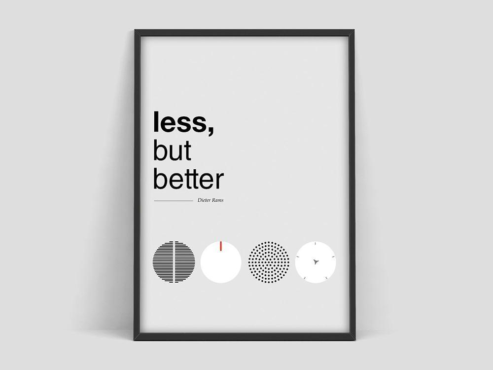 Menos, mas melhor. Design less but better - Dieter Rams